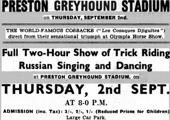 World-Famous Cossacks appearing at Preston Greyhound Stadium in 1937, as advertised in the Lancashire Evening Post