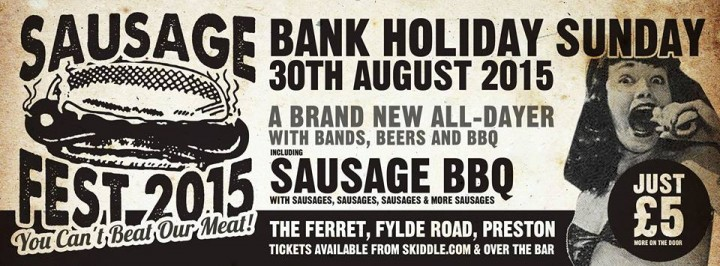 The Ferret hosts it's first Sausagefest this Bank Holiday weekend